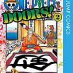 [尾田栄一郎] ONE PIECE DOORS! 第01-02巻