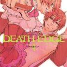 [霜月かいり] DEATH EDGE -デスエッジ- 第01-04巻